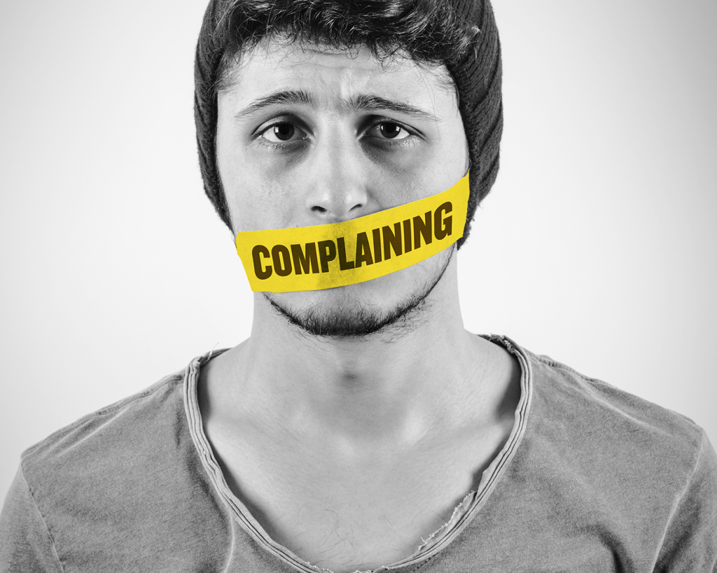 Complaining is the language of failure!